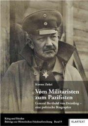 Vom Militaristen zum Pazifisten General Berthold von Deimling - eine politische Biographie