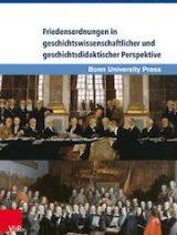 friedensordnungen-in-geschichtswissenschaftlicher-und-geschichtsdidaktischer-perspektive_9783847106715_295