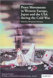 Peace Movements in Western Europe, Japan and the USA during the Cold War